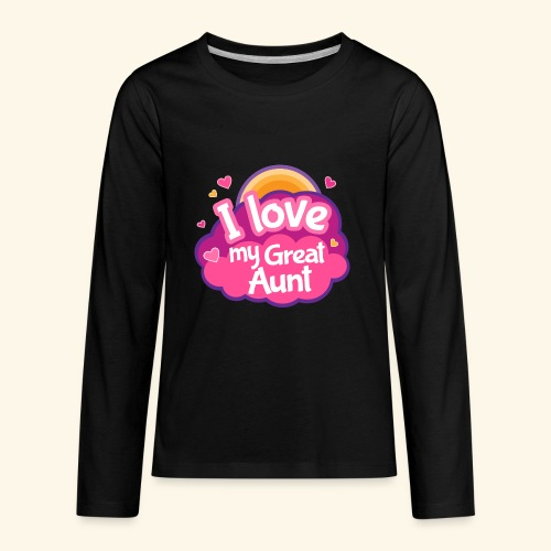 I Love My Great Aunt Baby Shirt - Kids' Premium Long Sleeve T-Shirt