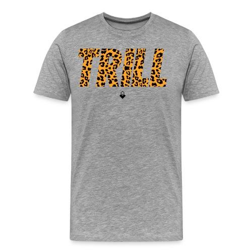 TRILL T-Shirt - Mens - BrandNuThreads.com - Men's Premium T-Shirt