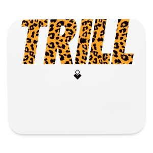 TRILL T-Shirt - Mens - BrandNuThreads.com - Mouse pad Horizontal
