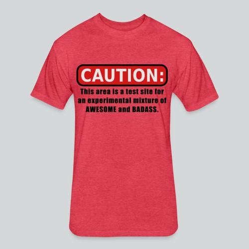 Awesome and Badass - Fitted Cotton/Poly T-Shirt by Next Level