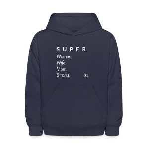 SUPER Woman Wife Mom Strong T shirt by Stephanie Lahart. - Kids' Hoodie