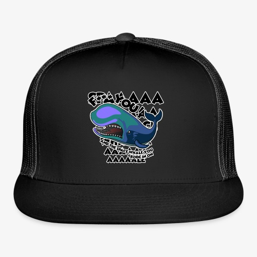 F*** YOU Space Whale - Trucker Cap