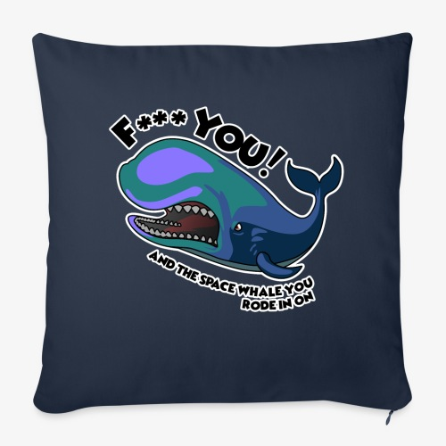 F*** YOU Space Whale - Throw Pillow Cover