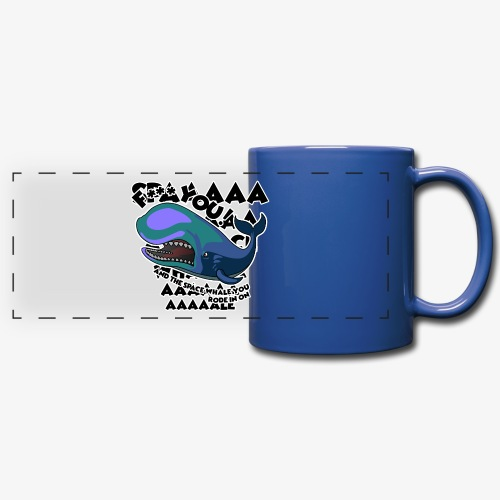 F*** YOU Space Whale - Full Color Panoramic Mug