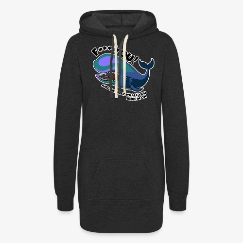 F*** YOU Space Whale - Women's Hoodie Dress