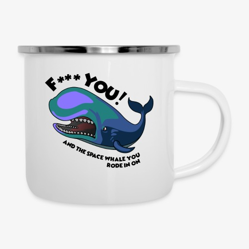 F*** YOU Space Whale - Camper Mug
