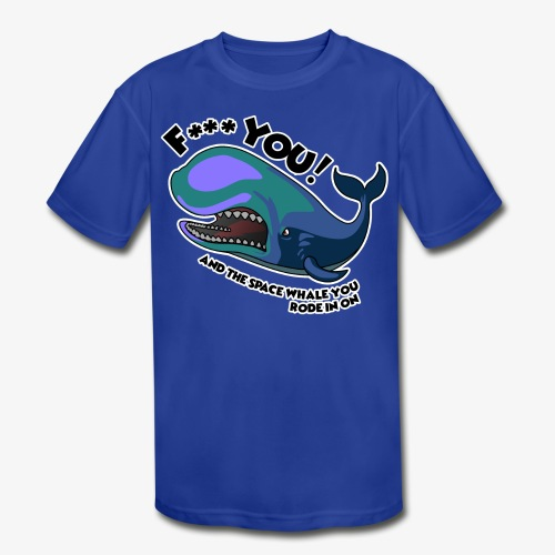 F*** YOU Space Whale - Kids' Moisture Wicking Performance T-Shirt