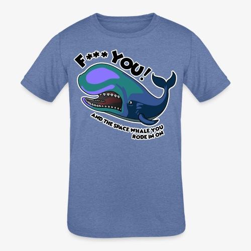 F*** YOU Space Whale - Kids' Tri-Blend T-Shirt