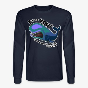 F*** YOU Space Whale - Men's Long Sleeve T-Shirt