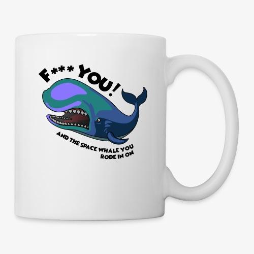F*** YOU Space Whale - Coffee/Tea Mug