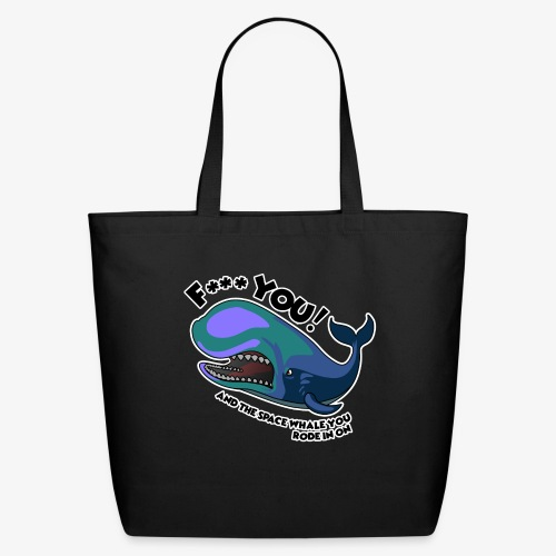 F*** YOU Space Whale - Eco-Friendly Cotton Tote