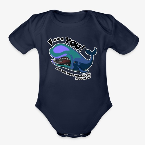 F*** YOU Space Whale - Organic Short Sleeve Baby Bodysuit
