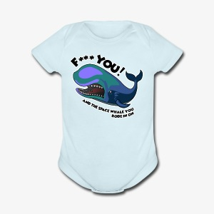 F*** YOU Space Whale - Short Sleeve Baby Bodysuit