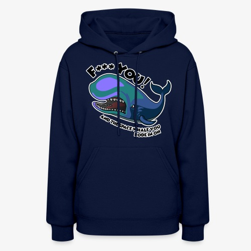 F*** YOU Space Whale - Women's Hoodie