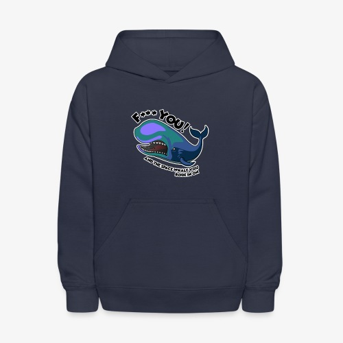 F*** YOU Space Whale - Kids' Hoodie
