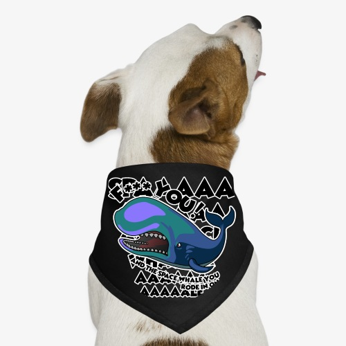 F*** YOU Space Whale - Dog Bandana