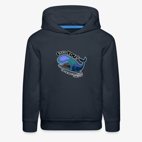 F*** YOU Space Whale - Kids' Premium Hoodie