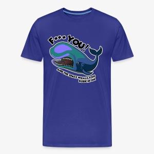 F*** YOU Space Whale - Men's Premium T-Shirt