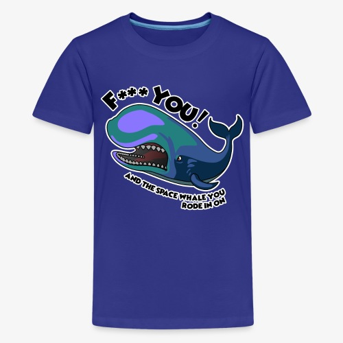 F*** YOU Space Whale - Kids' Premium T-Shirt