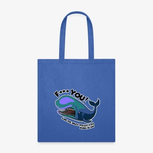 F*** YOU Space Whale - Tote Bag