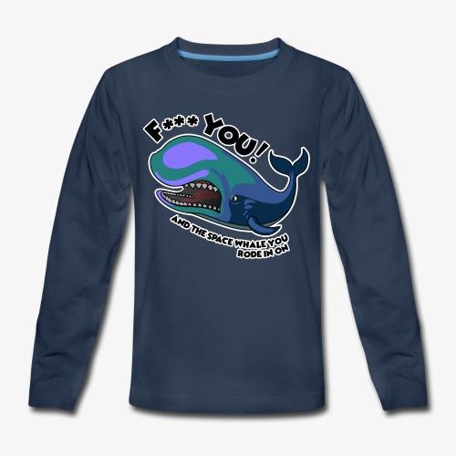 F*** YOU Space Whale - Kids' Premium Long Sleeve T-Shirt