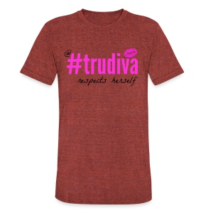A TruDiva Respects Herself Boxy Tee - Unisex Tri-Blend T-Shirt