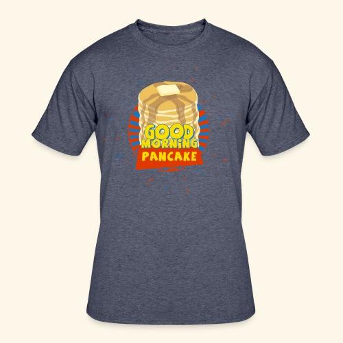 Goodmorning Pancake  - Men's 50/50 T-Shirt