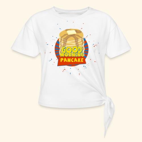 Goodmorning Pancake  - Women's Knotted T-Shirt