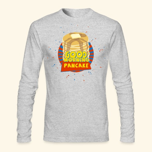 Goodmorning Pancake  - Men's Long Sleeve T-Shirt by Next Level