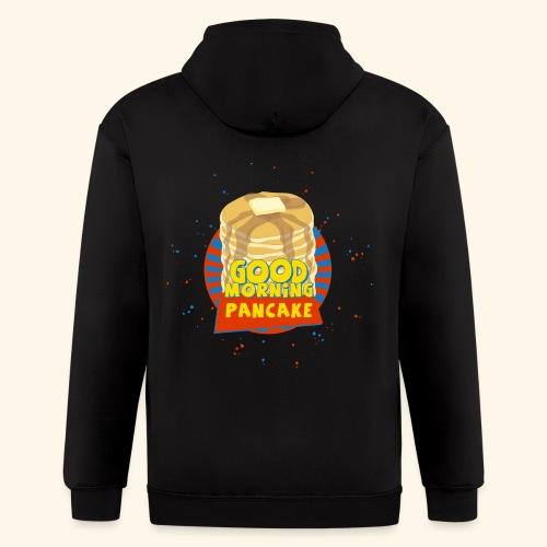 Goodmorning Pancake  - Men's Zip Hoodie