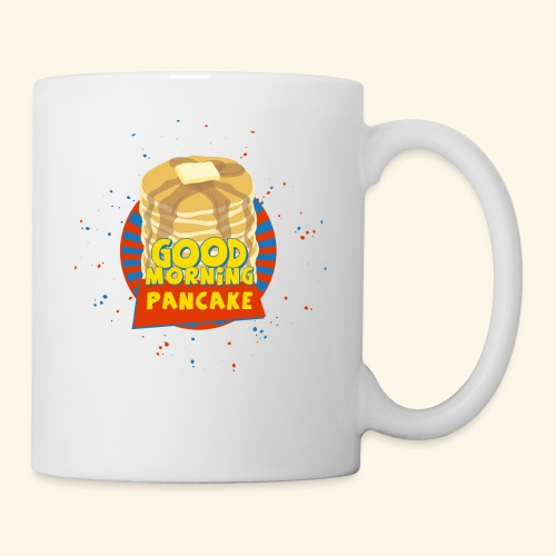 Goodmorning Pancake  - Coffee/Tea Mug