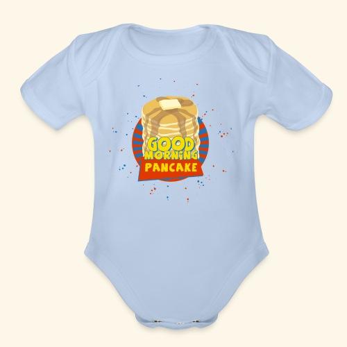 Goodmorning Pancake  - Organic Short Sleeve Baby Bodysuit