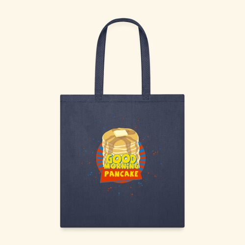 Goodmorning Pancake  - Tote Bag