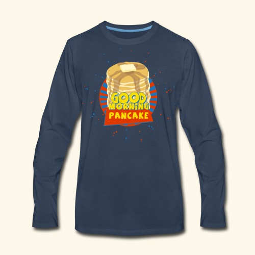Goodmorning Pancake  - Men's Premium Long Sleeve T-Shirt
