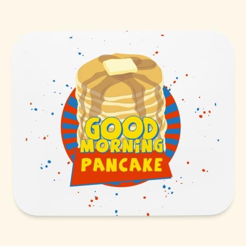 Goodmorning Pancake  - Mouse pad Horizontal