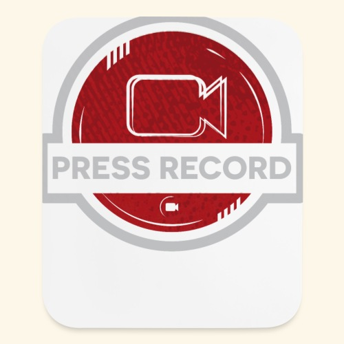 Press Record Button - Mouse pad Vertical
