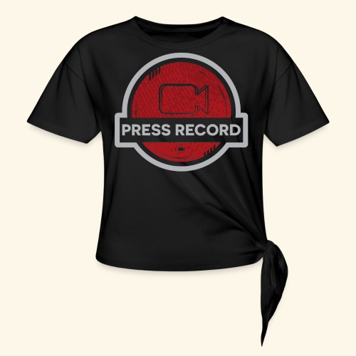 Press Record Button - Women's Knotted T-Shirt
