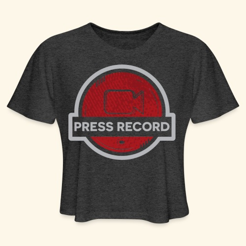 Press Record Button - Women's Cropped T-Shirt
