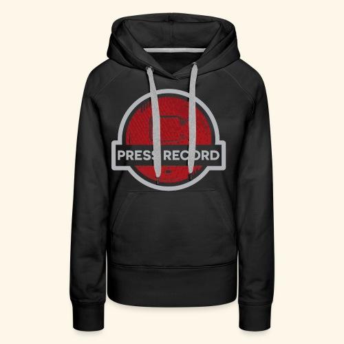Press Record Button - Women's Premium Hoodie