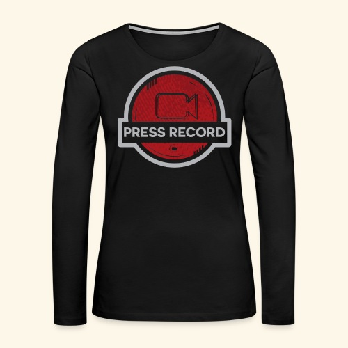 Press Record Button - Women's Premium Long Sleeve T-Shirt