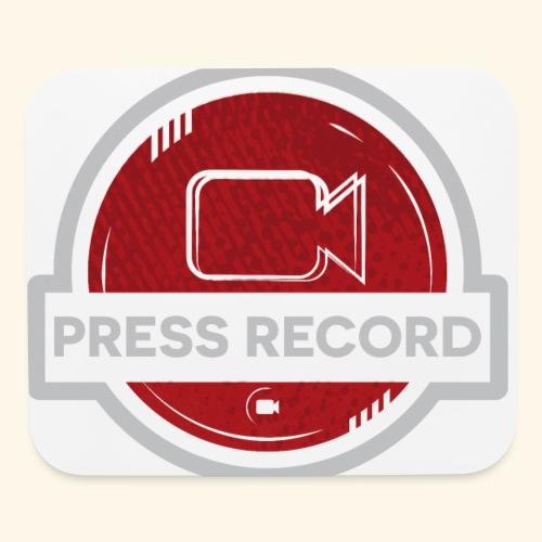 Press Record Button - Mouse pad Horizontal