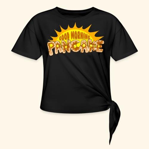 Goodmorning Pancake 2 Kids - Women's Knotted T-Shirt