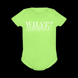 Short Sleeve Baby Bodysuit - Whiskey made me do it.. - www.tedsthreads.co
