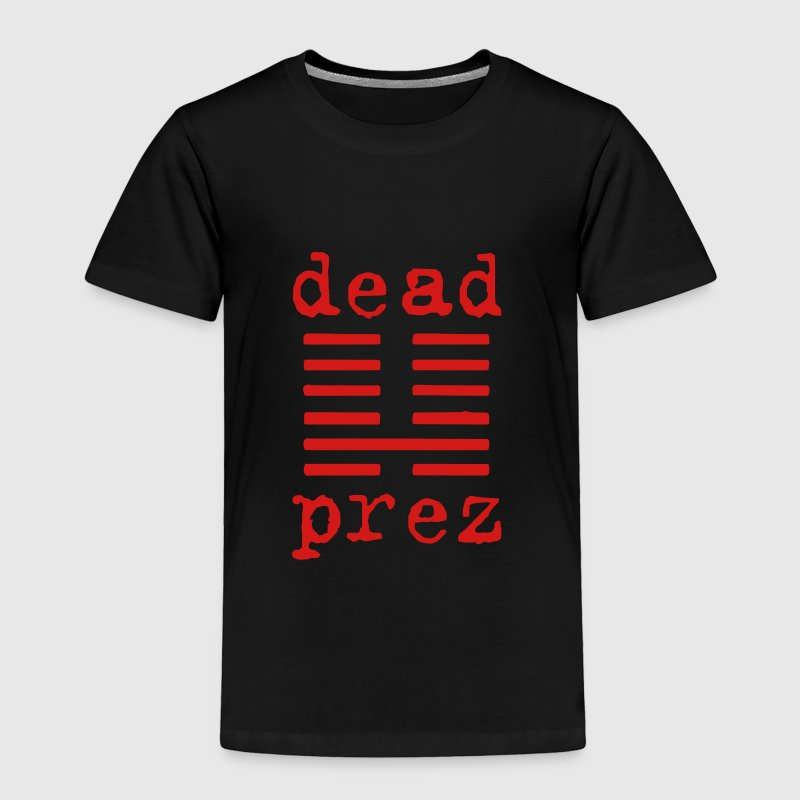 dead prez Baby & Toddler Shirts - Toddler Premium T-Shirt