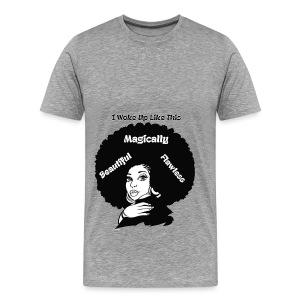 LADIES SHORT SLEEVE I WOKE UP LIKE THIS TEE - Men's Premium T-Shirt