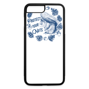 Protect Your Nuts - iPhone 7 Plus/8 Plus Rubber Case