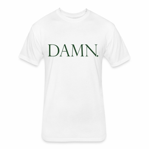 DAMN - Fitted Cotton/Poly T-Shirt by Next Level