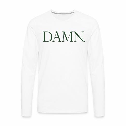 DAMN - Men's Premium Long Sleeve T-Shirt