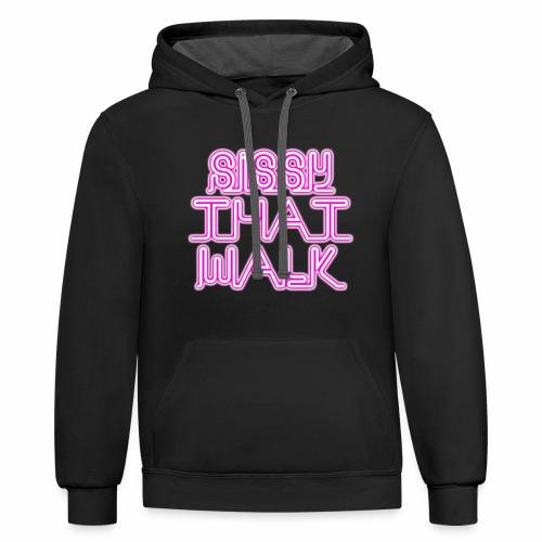 SISSY THAT WALK - Contrast Hoodie