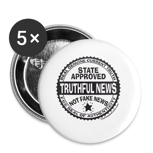 Truthful News FCC Seal - Small Buttons